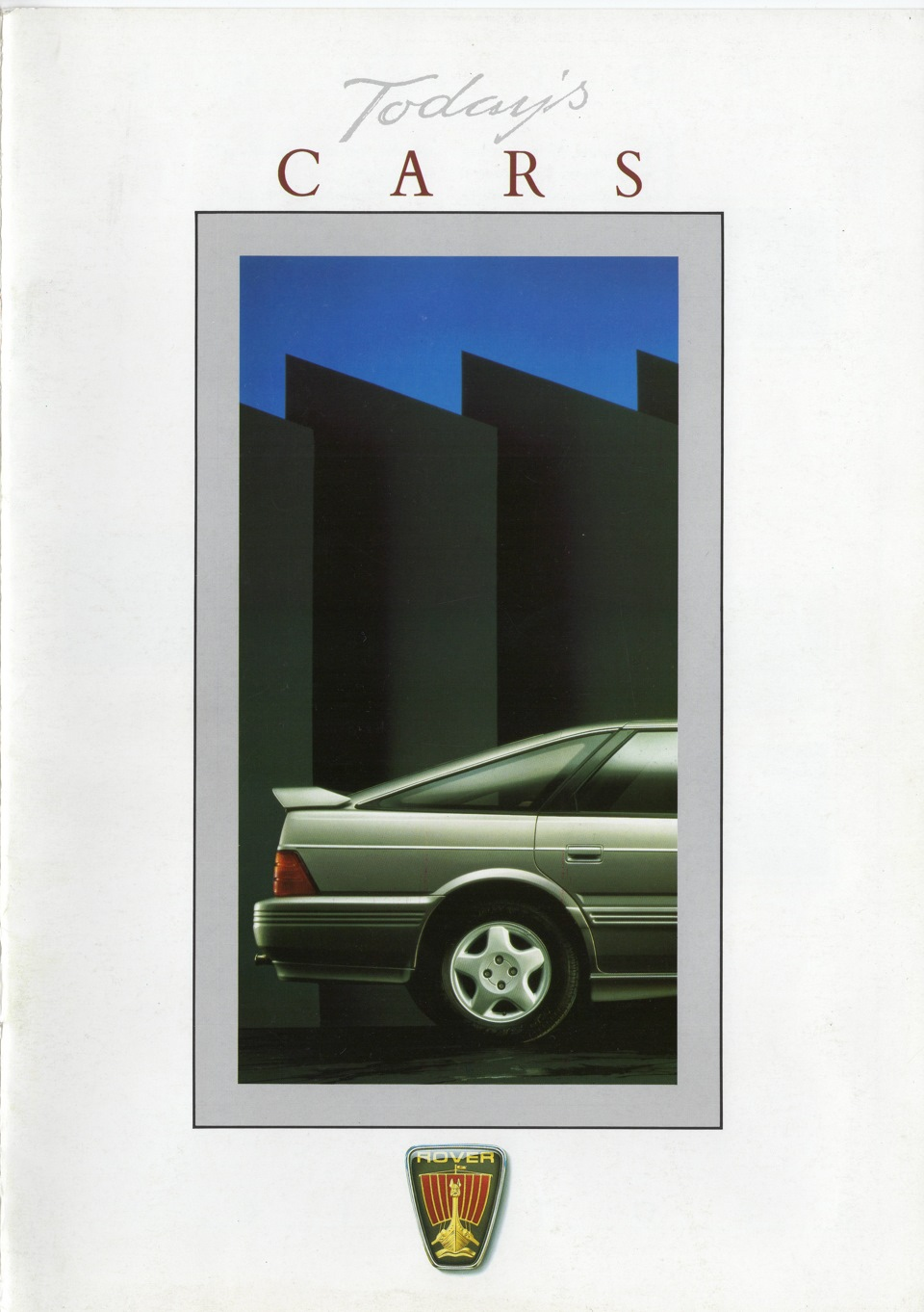 Rovers art of advertising 1987 Todays Cars the Rover 800
